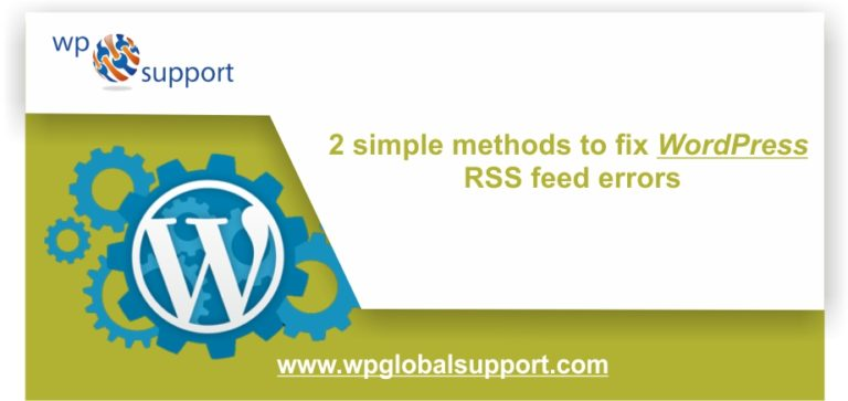 Complete Guide: How to fix WordPress RSS feed errors?